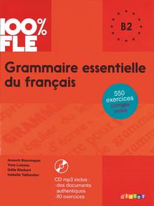 100% FLE - Übungsgrammatik mit MP3-CD - B2
