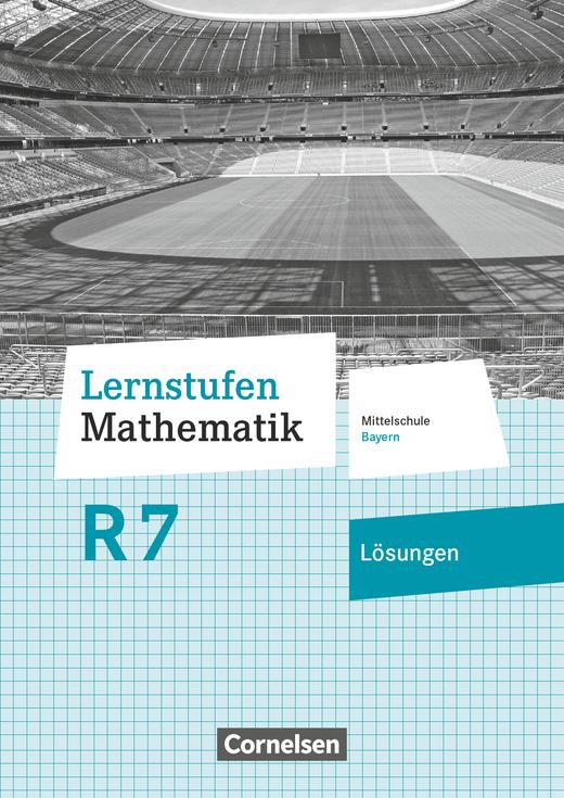 Lernstufen Mathematik - Lösungen zum Schülerbuch - 7. Jahrgangsstufe