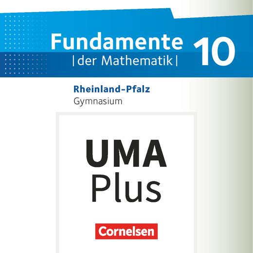 Fundamente der Mathematik - Unterrichtsmanager Plus - mit Download für Offline-Nutzung - 10. Schuljahr