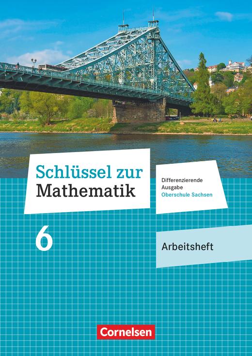 Schlüssel zur Mathematik - Arbeitsheft mit Lösungsbeileger - 6. Schuljahr