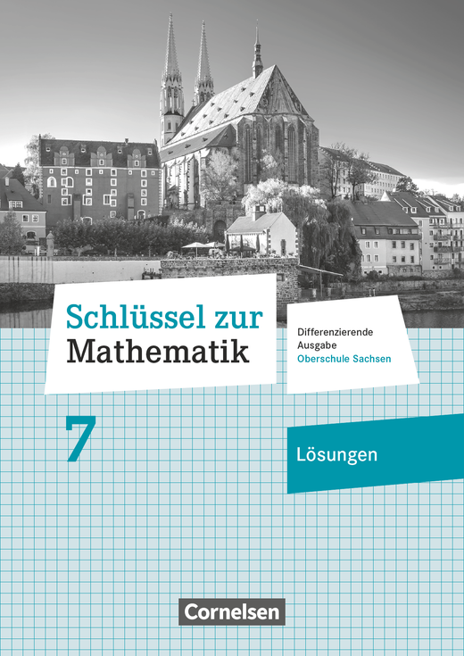 Schlüssel zur Mathematik - Lösungen zum Schülerbuch - 7. Schuljahr
