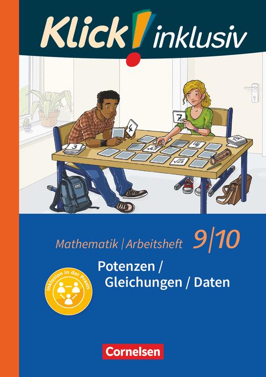 Klick! inklusiv - Potenzen / Gleichungen / Daten - Arbeitsheft 2 - 9./10. Schuljahr