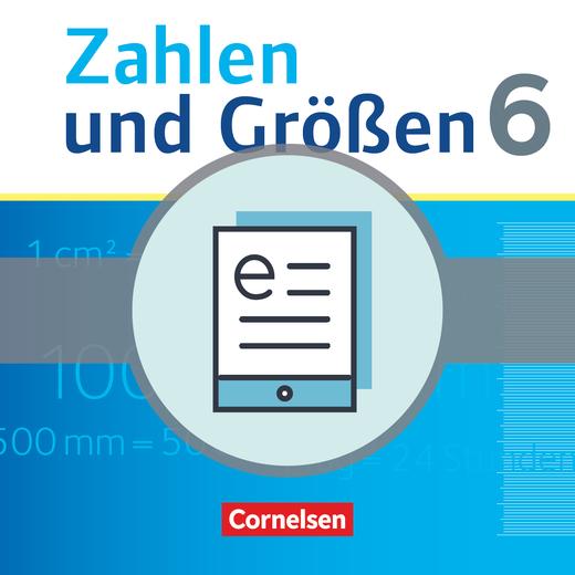 Zahlen und Größen - Schülerbuch als E-Book - 6. Schuljahr