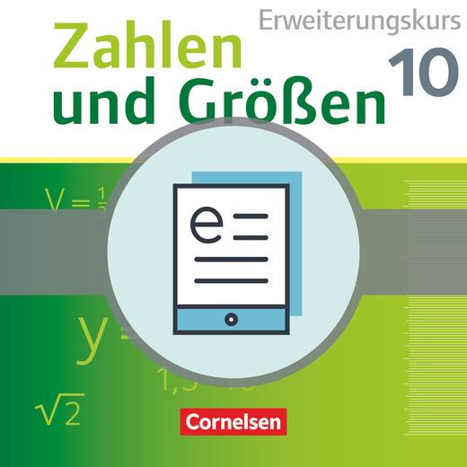 Zahlen und Größen - Schülerbuch als E-Book - 10. Schuljahr - Erweiterungskurs
