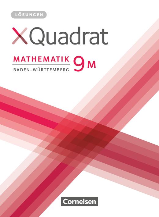 XQuadrat - Lösungen zum Schülerbuch - 9. Schuljahr