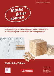 Mathe sicher können - Förderbausteine Natürliche Zahlen - Handreichungen für ein Diagnose- und Förderkonzept - 5./6. Schuljahr
