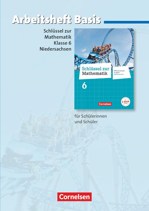 Schlüssel zur Mathematik - Arbeitsheft Basis mit eingelegten Lösungen - 6. Schuljahr