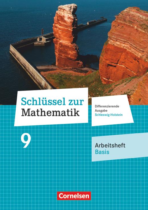 Schlüssel zur Mathematik - Arbeitsheft Basis mit Online-Lösungen - 9. Schuljahr
