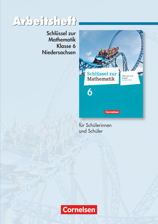 Schlüssel zur Mathematik - Arbeitsheft mit eingelegten Lösungen - 6. Schuljahr