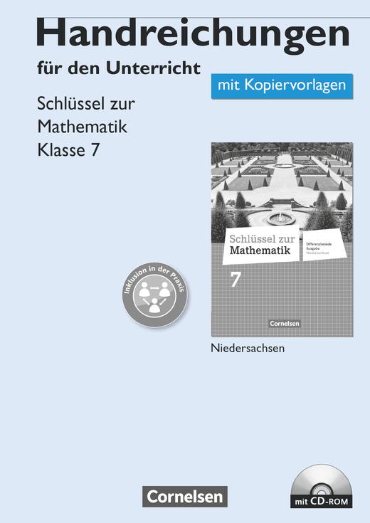 Schlüssel zur Mathematik - Handreichungen für den Unterricht, Kopiervorlagen mit CD-ROM - 7. Schuljahr