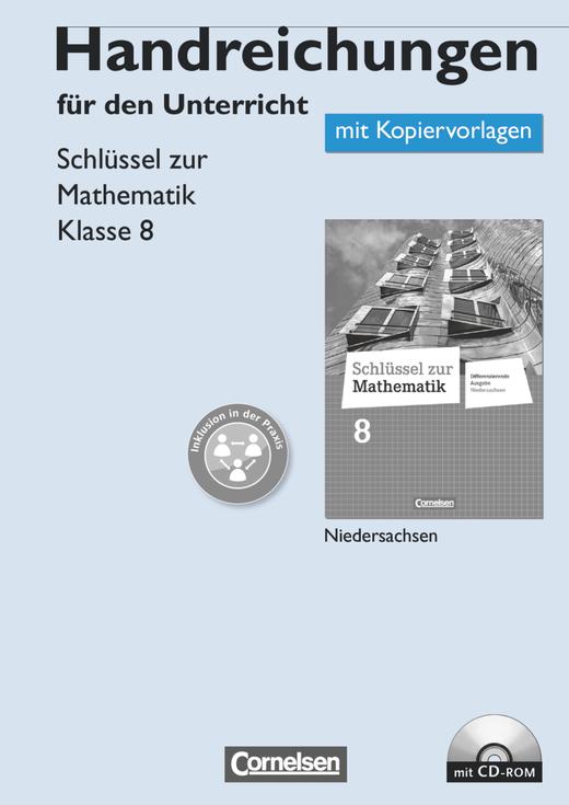 Schlüssel zur Mathematik - Handreichungen für den Unterricht, Kopiervorlagen mit CD-ROM - 8. Schuljahr