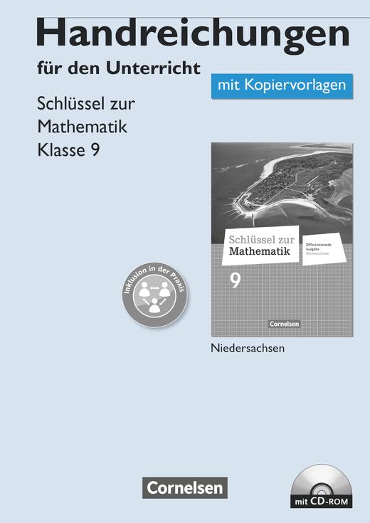 Schlüssel zur Mathematik - Handreichungen für den Unterricht, Kopiervorlagen mit CD-ROM - 9. Schuljahr