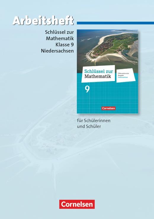 Schlüssel zur Mathematik - Arbeitsheft mit eingelegten Lösungen - 9. Schuljahr