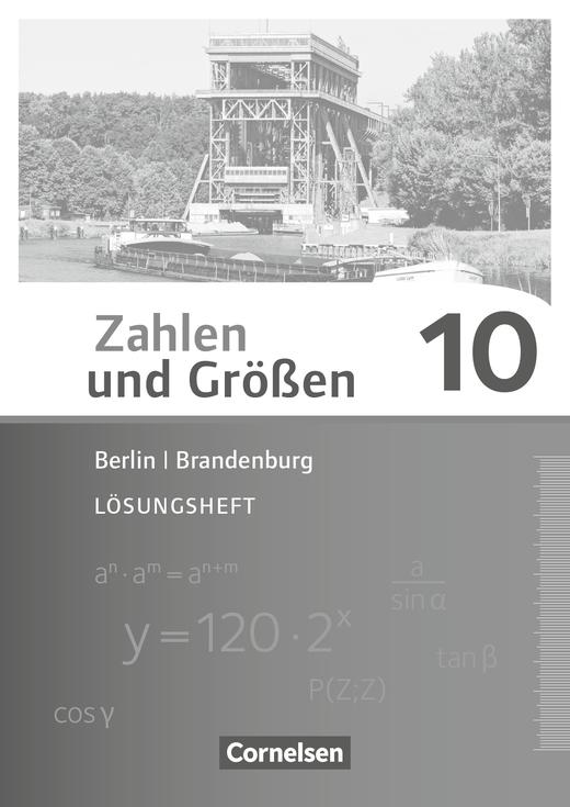 Zahlen und Größen - Lösungen zum Schülerbuch - 10. Schuljahr