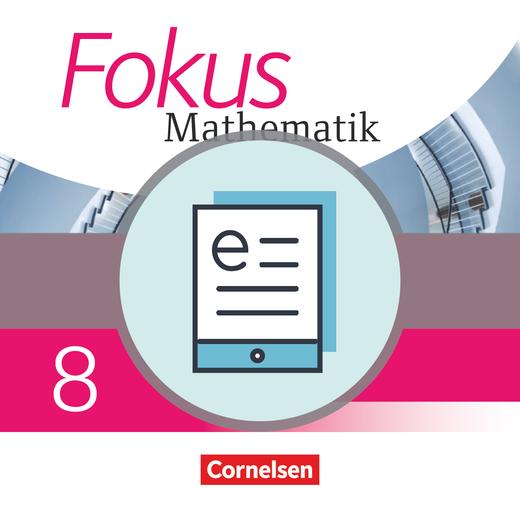 Fokus Mathematik - Schülerbuch als E-Book - 8. Schuljahr
