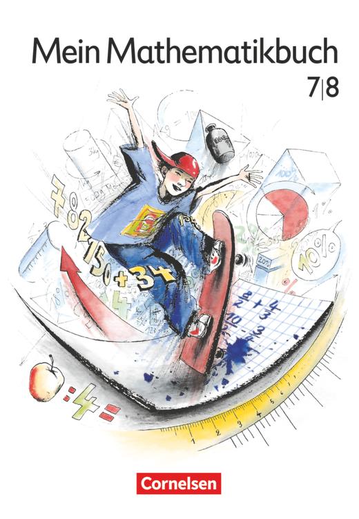 Mein Mathematikbuch - Schülerbuch - 7./8. Schuljahr
