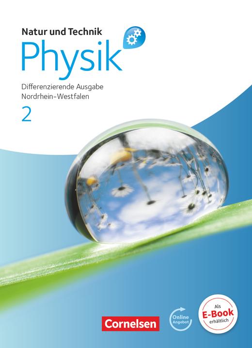 Natur und Technik - Physik: Differenzierende Ausgabe - Schülerbuch mit Online-Angebot - Band 2