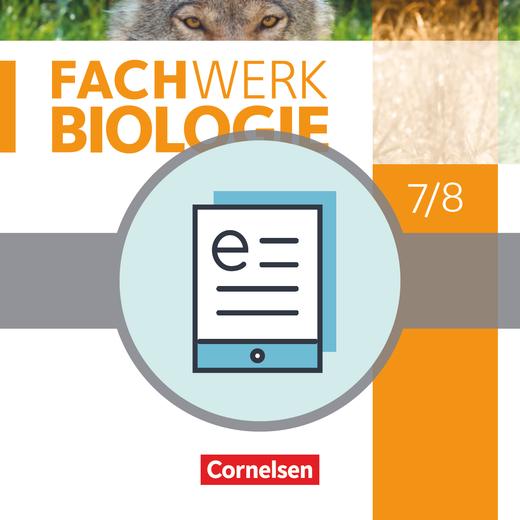 Fachwerk Biologie - Schülerbuch als E-Book - 7./8. Schuljahr