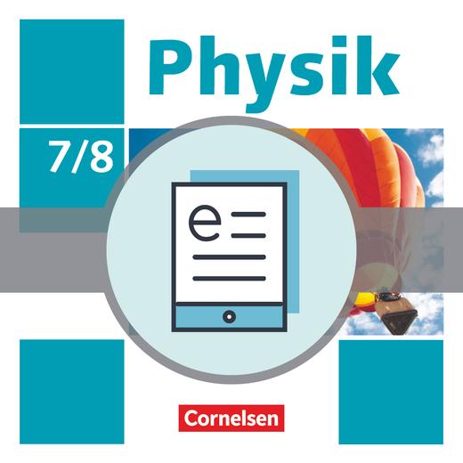Physik - Neue Ausgabe - Schülerbuch als E-Book - 7./8. Schuljahr