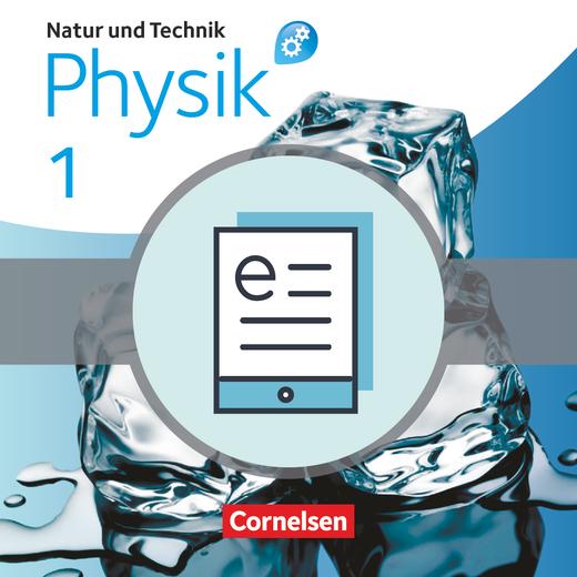 Natur und Technik - Physik: Differenzierende Ausgabe - Schülerbuch als E-Book - Band 1