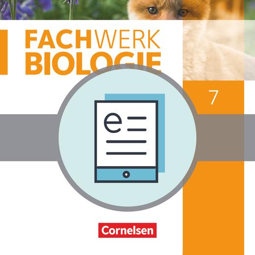 Fachwerk Biologie - Schülerbuch als E-Book - 7. Jahrgangsstufe