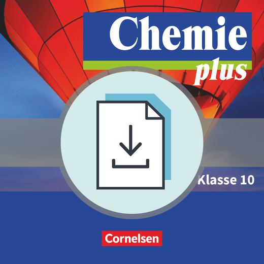 Chemie plus - Neue Ausgabe - Gefährdungsbeurteilungen - Handreichungen für den Unterricht als Download - 10. Schuljahr