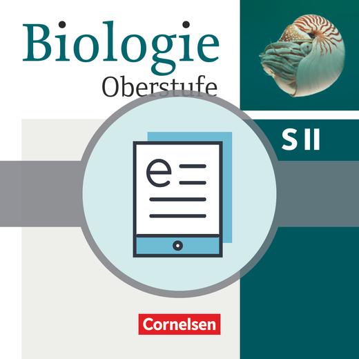 Biologie Oberstufe (3. Auflage) - Schülerbuch als E-Book - Einführungsphase NRW und Hessen