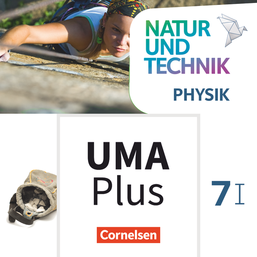 Natur und Technik - Physik Neubearbeitung - Unterrichtsmanager Plus - mit Download für Offline-Nutzung - Band 7: Wahlpflichtfächergruppe I