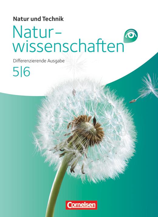 Natur und Technik - Naturwissenschaften: Differenzierende Ausgabe - Schülerbuch - Band 5/6