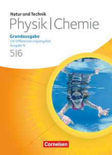 Natur und Technik - Physik/Chemie: Grundausgabe mit Differenzierungsangebot - Ausgabe N