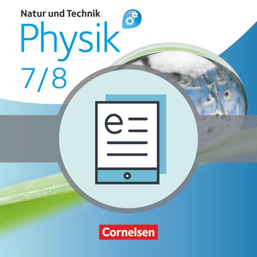 Natur und Technik - Physik: Differenzierende Ausgabe - Schülerbuch als E-Book - 7./8. Schuljahr