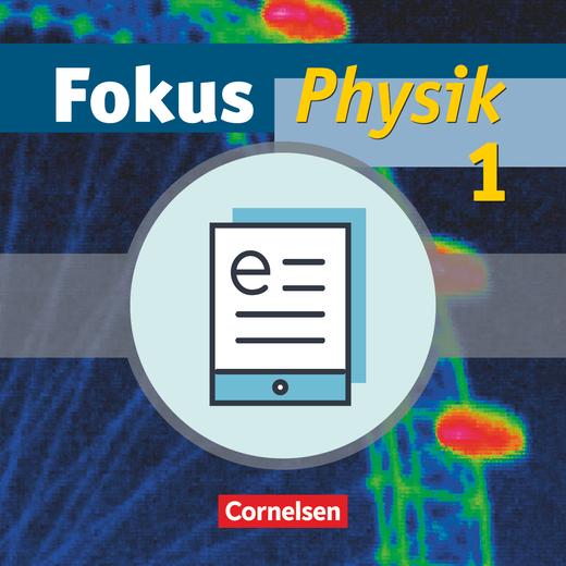 Fokus Physik - Schülerbuch als E-Book - Band 1