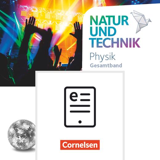 Natur und Technik - Physik Neubearbeitung - Schülerbuch als E-Book - Gesamtband