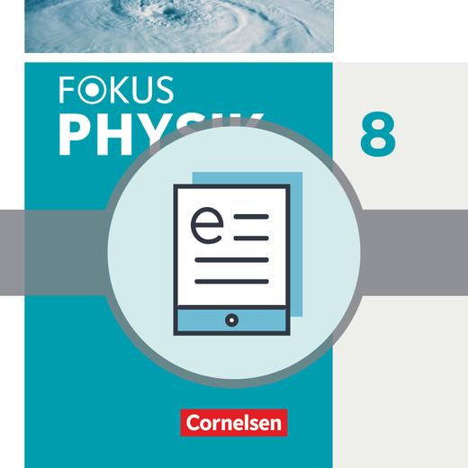 Fokus Physik - Neubearbeitung - Schülerbuch als E-Book - 8. Jahrgangsstufe