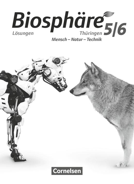 Biosphäre Sekundarstufe I - Lösungen zum Schülerbuch - 5./6. Schuljahr