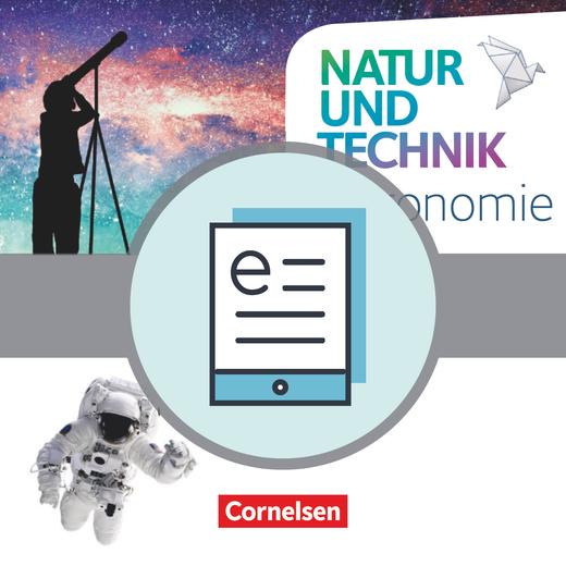 Natur und Technik - Naturwissenschaften: Neubearbeitung - Astronomie - Themenheft als E-Book - 5.-10. Schuljahr