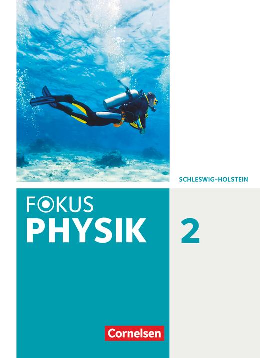 Fokus Physik - Neubearbeitung - Schülerbuch - Band 2