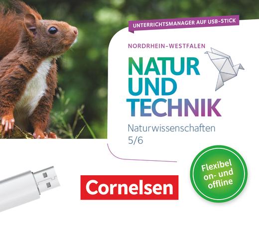 Natur und Technik - Naturwissenschaften: Neubearbeitung - Unterrichtsmanager Plus auf USB-Stick - 5./6. Schuljahr