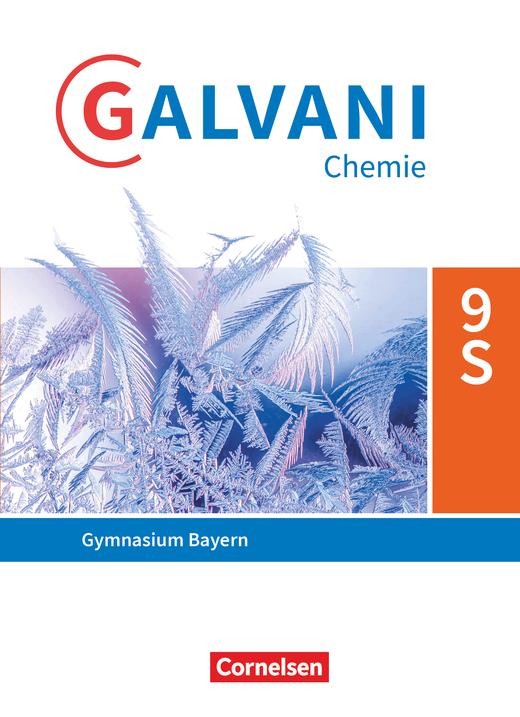 Galvani - Schülerbuch - 9. Jahrgangsstufe
