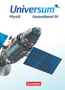 Universum Physik Sekundarstufe II - Allgemeine Ausgabe