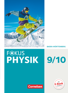 Fokus Physik - Neubearbeitung - Gymnasium Baden-Württemberg