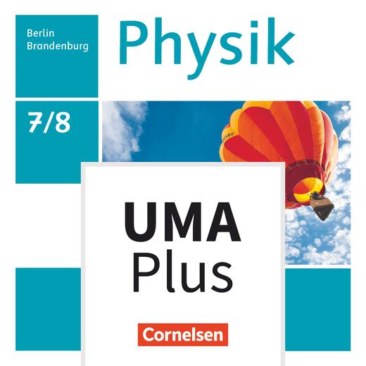 Physik - Neue Ausgabe - Unterrichtsmanager Plus - mit Download für Offline-Nutzung - 7./8. Schuljahr