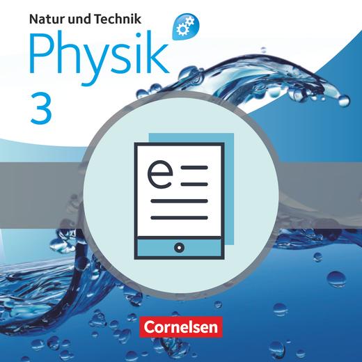 Natur und Technik - Physik: Differenzierende Ausgabe - Schülerbuch als E-Book - Band 3