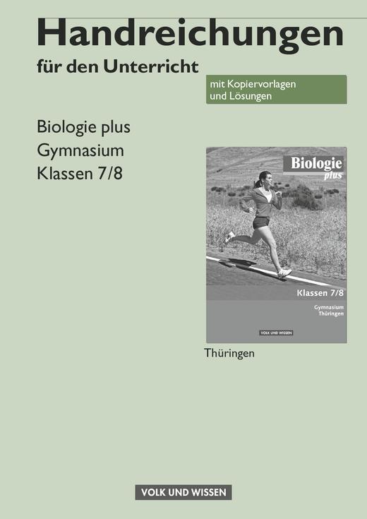Biologie plus - Handreichungen für den Unterricht - 7./8. Schuljahr