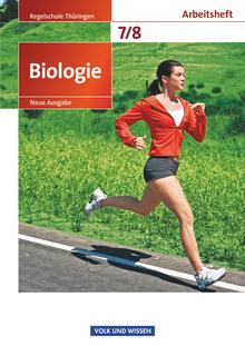 Biologie - Ausgabe Volk und Wissen - Arbeitsheft - 7./8. Schuljahr