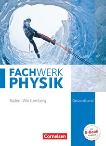 Fachwerk Physik - Schülerbuch - Gesamtband