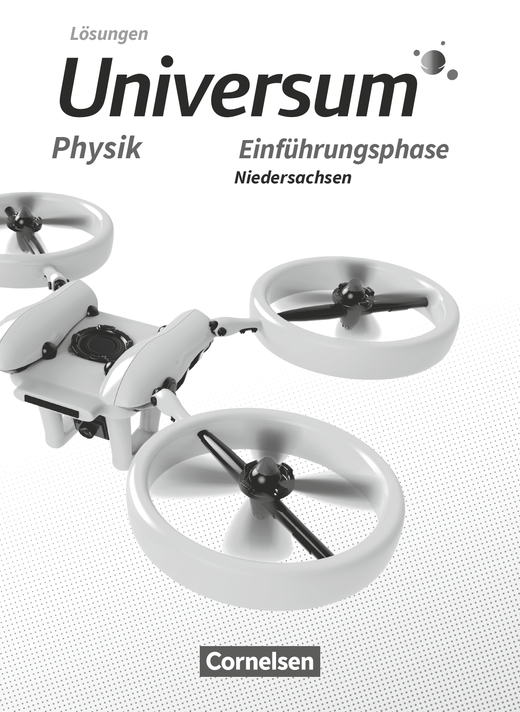 Universum Physik Sekundarstufe II - Lösungen zum Schülerbuch - Einführungsphase