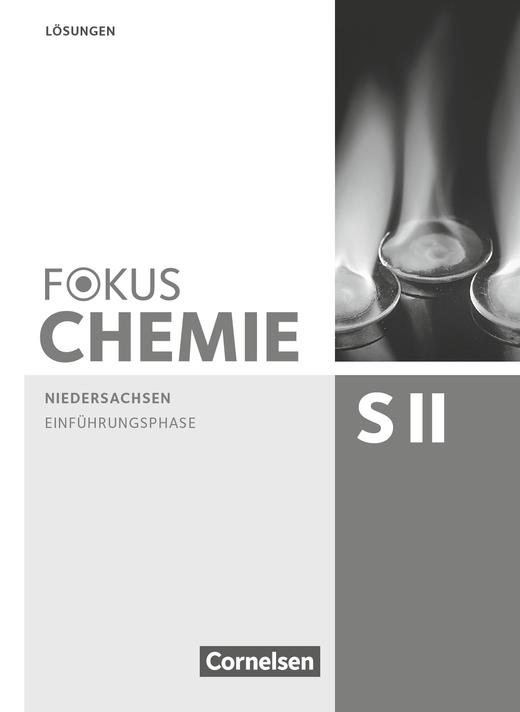 Fokus Chemie - Sekundarstufe II - Lösungen zum Schülerbuch - Einführungsphase