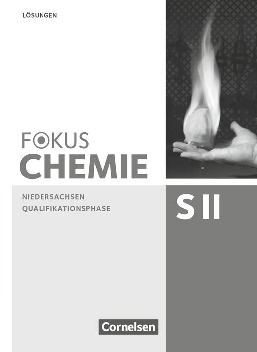 Fokus Chemie - Sekundarstufe II - Lösungen zum Schülerbuch - Qualifikationsphase