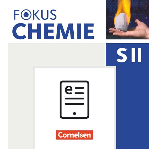Fokus Chemie - Sekundarstufe II - Schülerbuch als E-Book - Einführungsphase